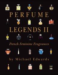Perfume Legends II di Michael Edwards